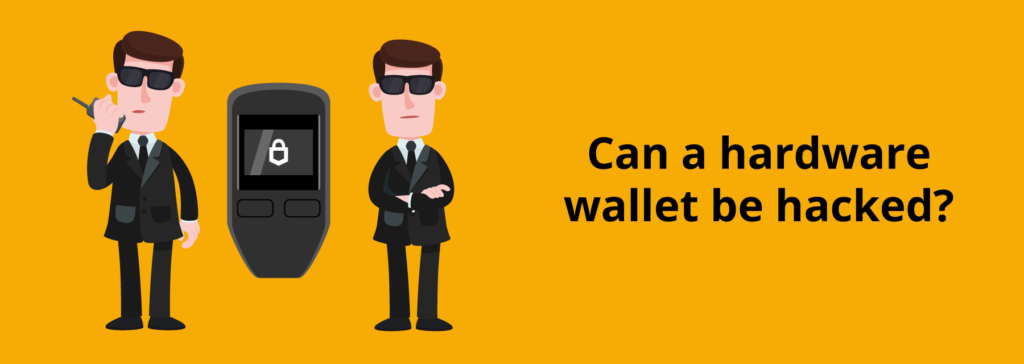 Can hardware wallets get hacked?