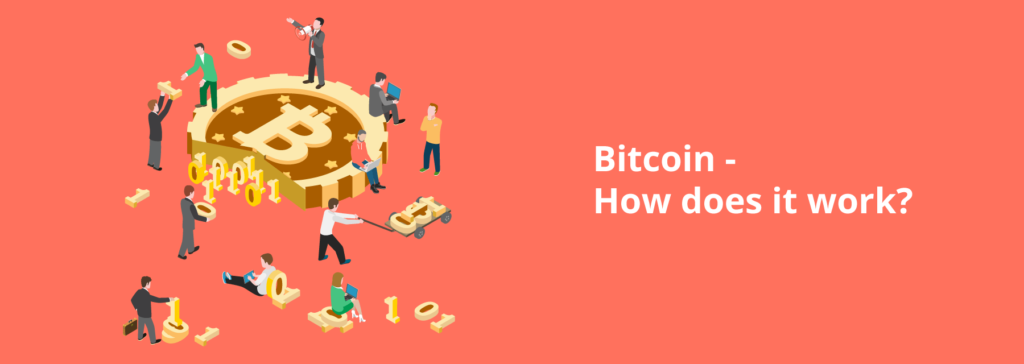 Bitcoin - how does it work?